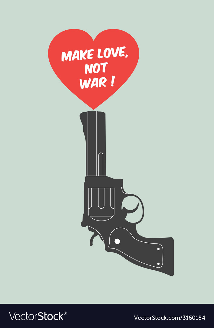 Quote poster make love not war vector | Price: 1 Credit (USD $1)