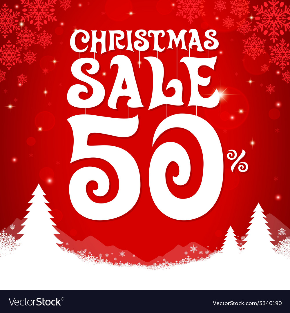 Christmas sale 50 percent vector | Price: 1 Credit (USD $1)