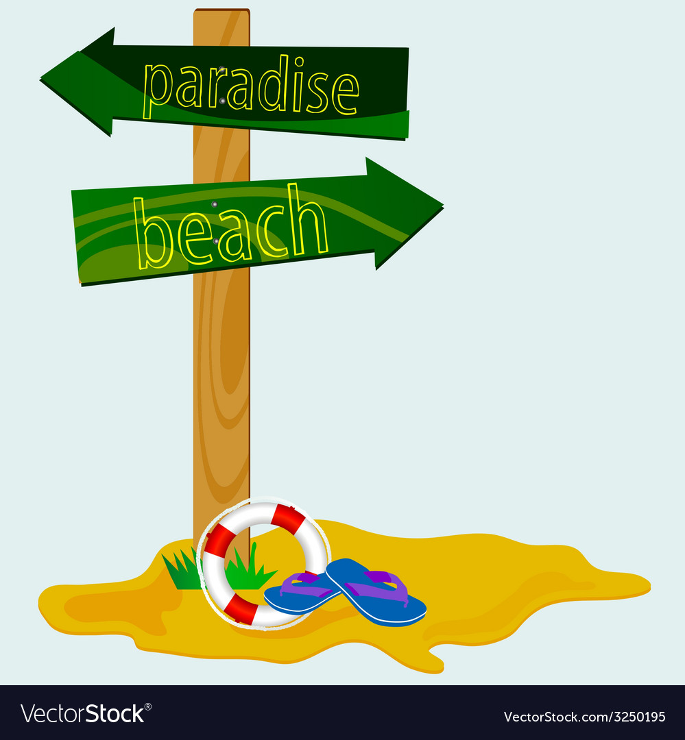 Road sign for the paradise beach vector | Price: 1 Credit (USD $1)
