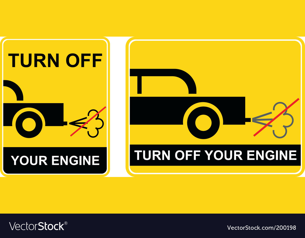Turn off your engine sign vector