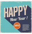 Vintage retro happy new year 2013 vector