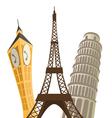 Eiffel tower pisa tower and big ben vector