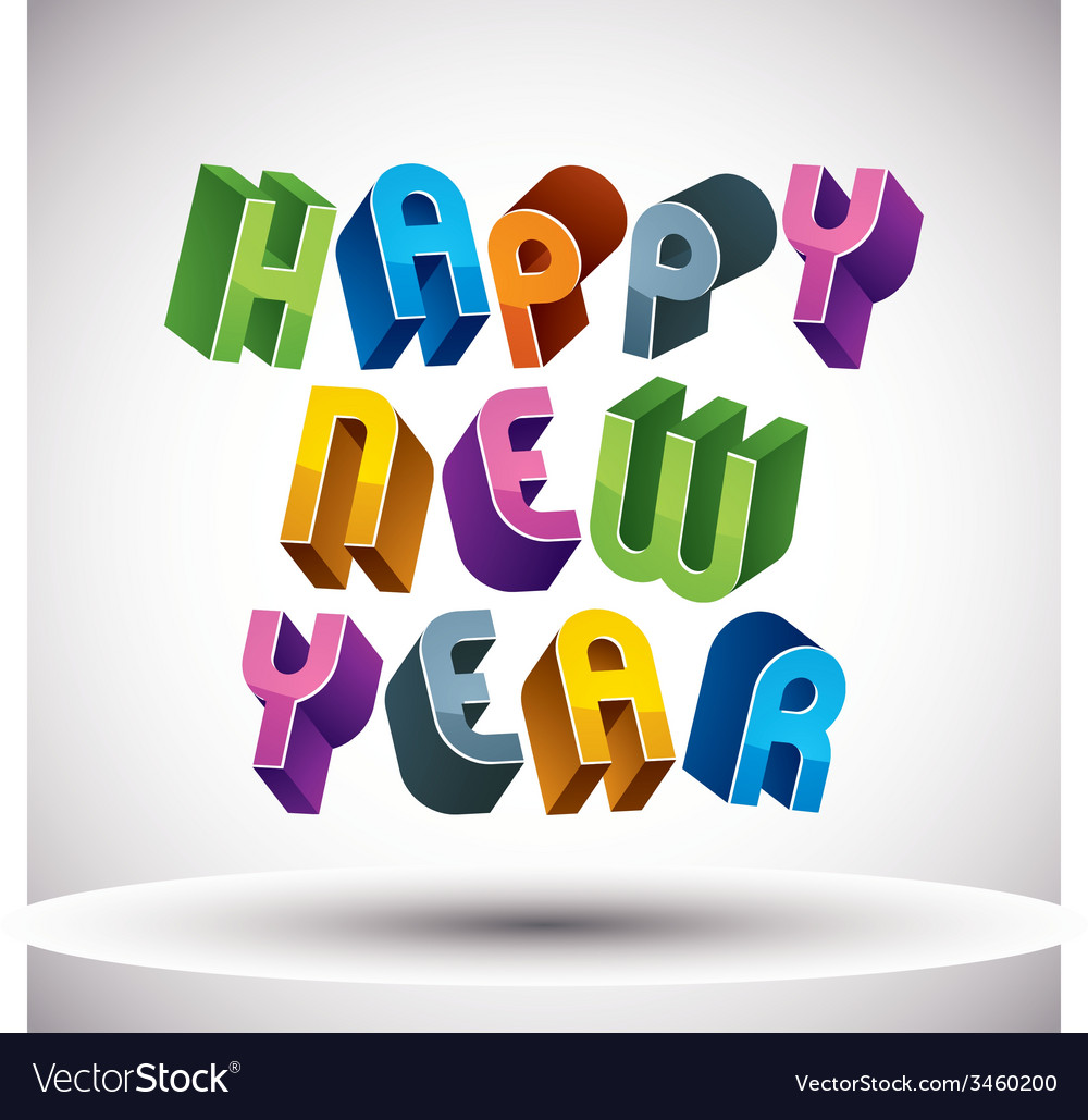 Happy new year card with phrase made with 3d retro vector | Price: 1 Credit (USD $1)