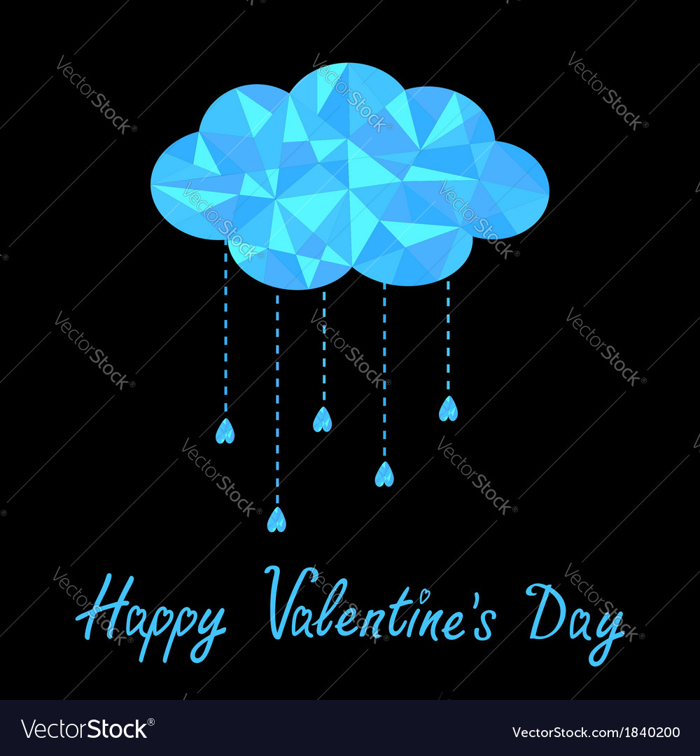 Polygonal cloud with hanging drops valentines day vector | Price: 1 Credit (USD $1)