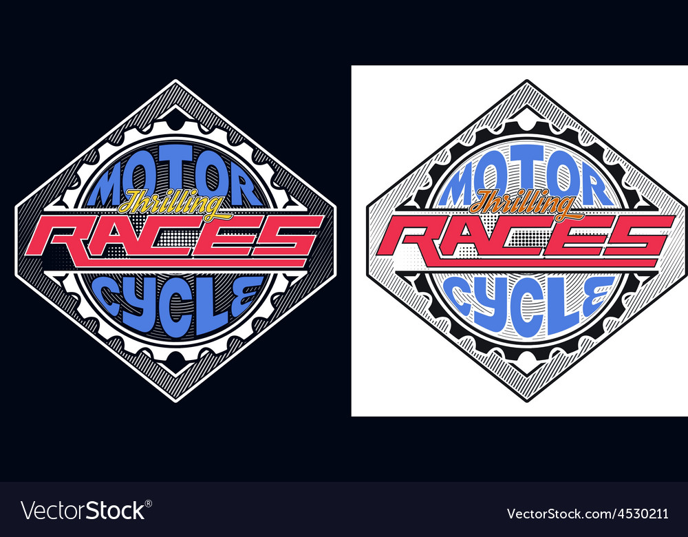 Motorcycle thrilling races badge t-shirt vector | Price: 1 Credit (USD $1)