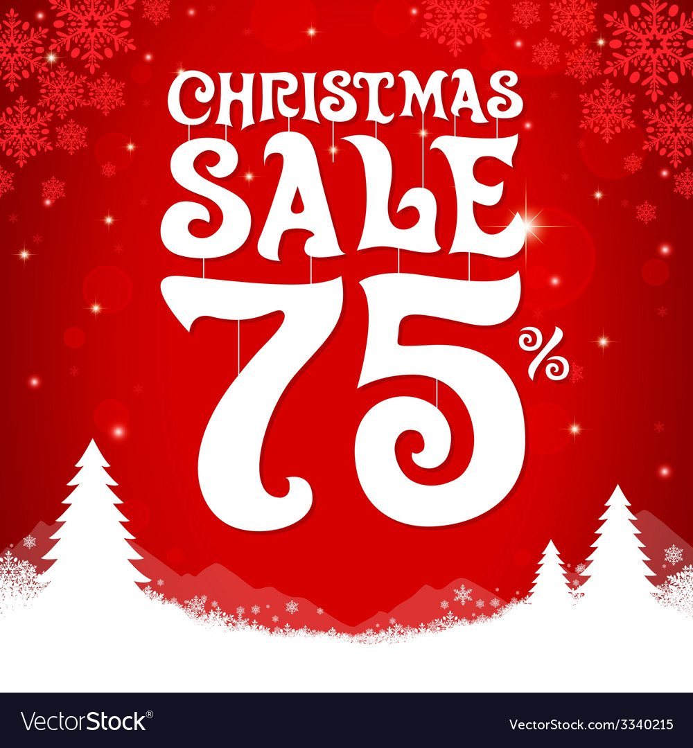 Christmas sale 75 percent vector | Price: 1 Credit (USD $1)