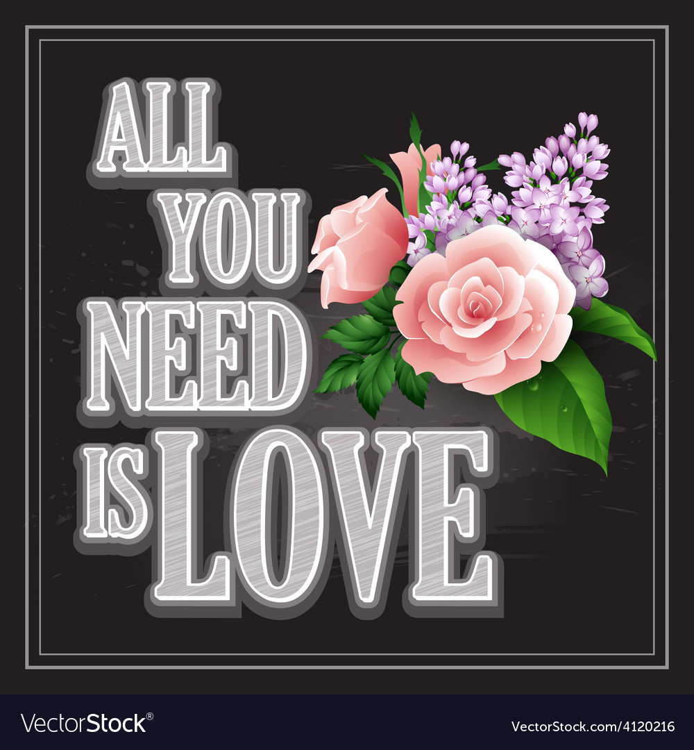 Inscription all you need is love poster vector | Price: 3 Credit (USD $3)