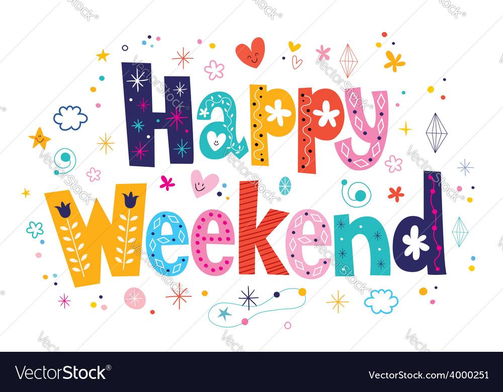 Happy weekend vector | Price: 1 Credit (USD $1)