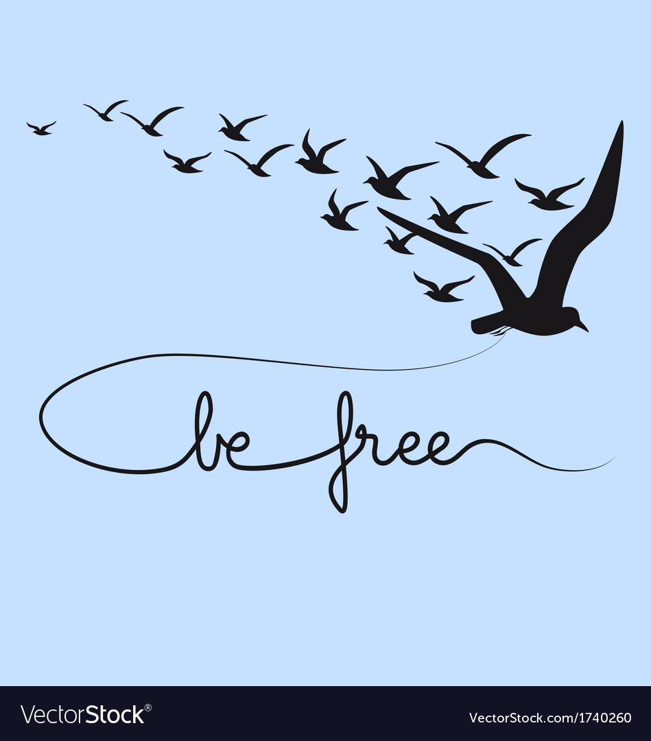Be free text flying birds vector | Price: 1 Credit (USD $1)