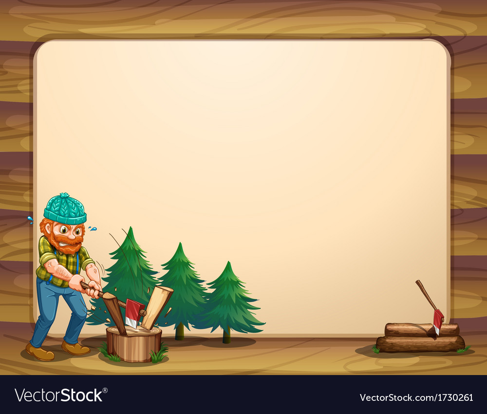 An empty template with a man chopping woods in vector | Price: 1 Credit (USD $1)