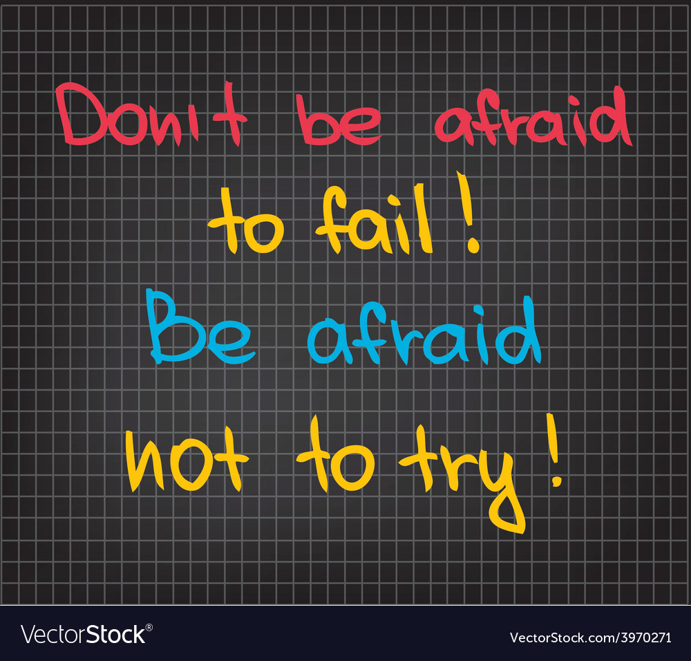 Dont be afraid vector | Price: 1 Credit (USD $1)