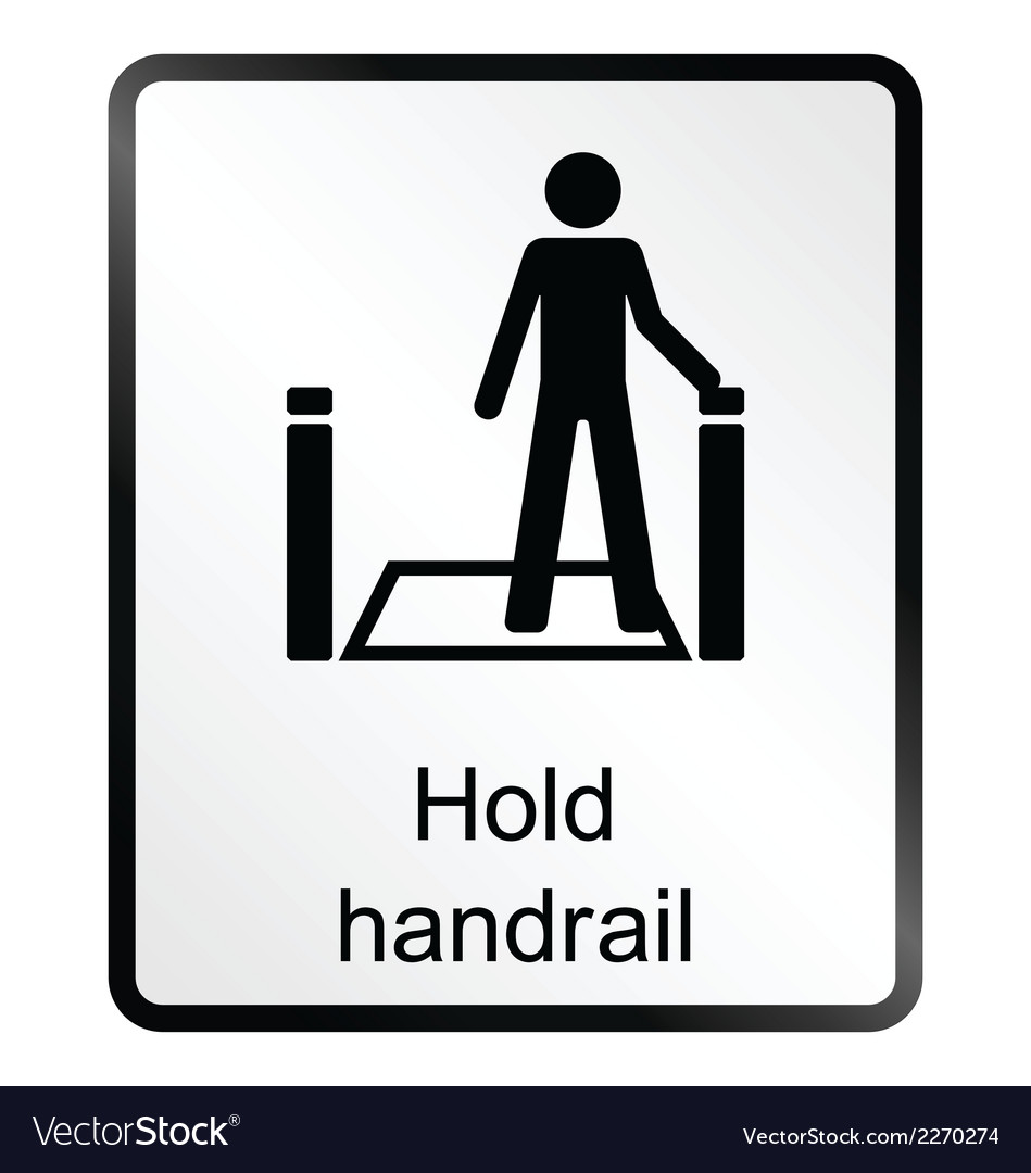 Hold handrail information sign vector | Price: 1 Credit (USD $1)