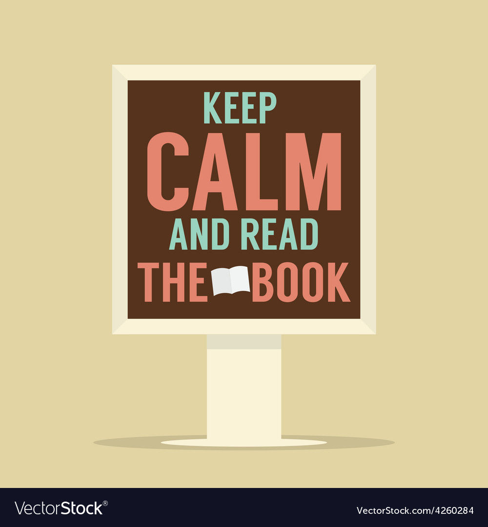 Keep calm and read the book stand poster vector | Price: 1 Credit (USD $1)