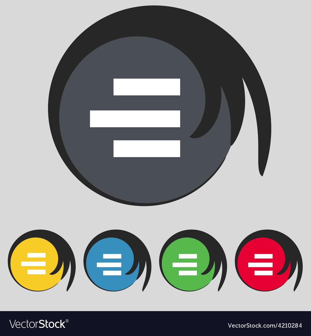 Right-aligned icon sign symbol on five colored vector | Price: 1 Credit (USD $1)