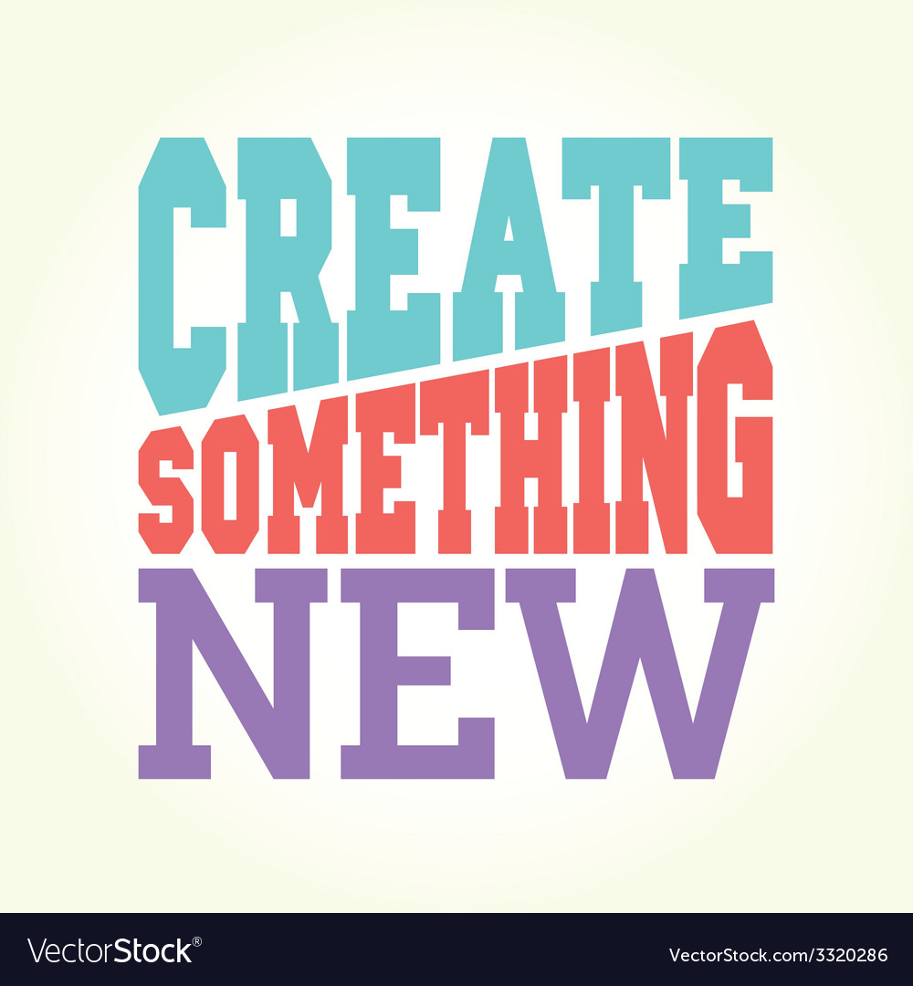 Create something new vector | Price: 1 Credit (USD $1)