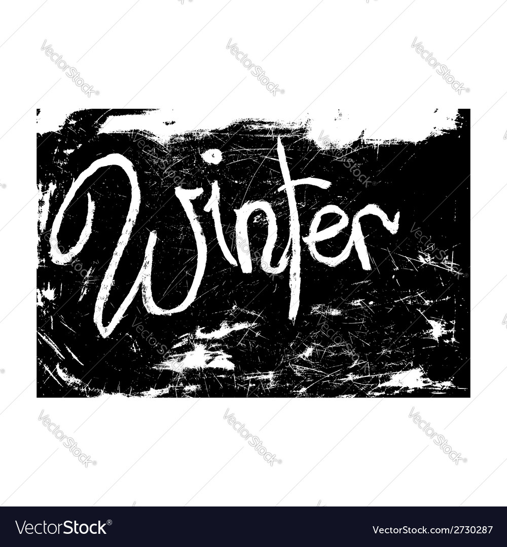 Chalk texture word winter vector | Price: 1 Credit (USD $1)