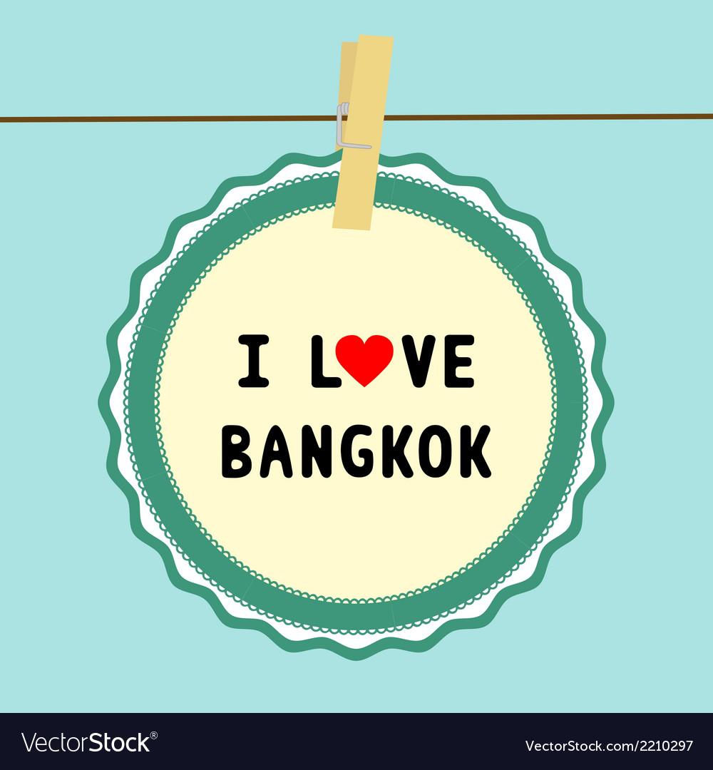 I love bangkok2 vector | Price: 1 Credit (USD $1)
