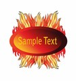 Abstract fire glossy speech bubble vector