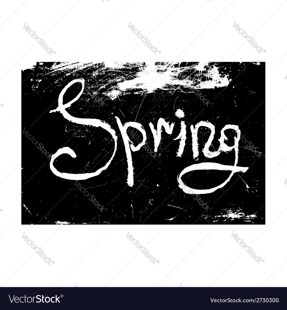 Chalk texture word spring vector   Price: 1 Credit (USD $1)