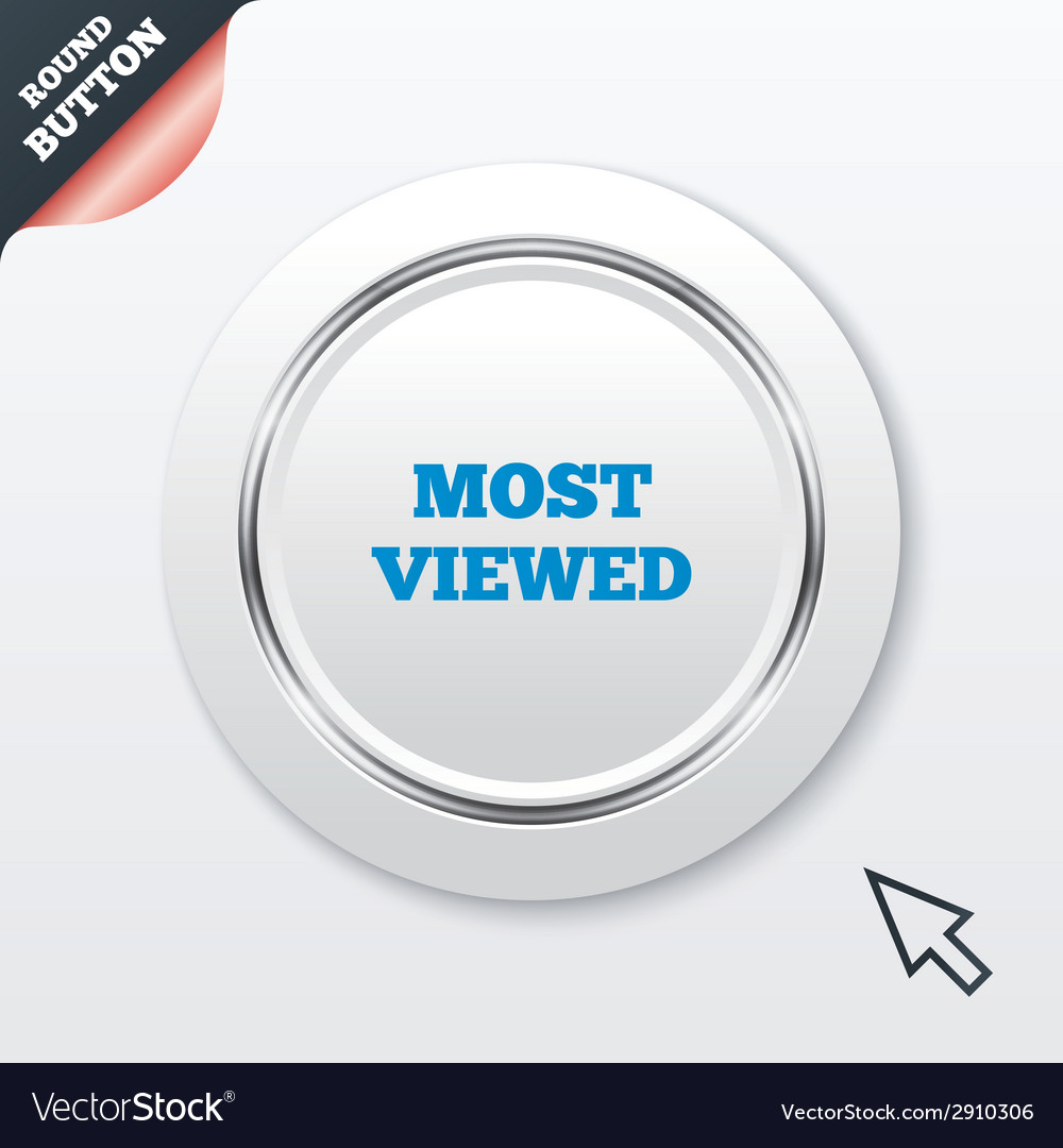 Most viewed sign icon most watched symbol vector | Price: 1 Credit (USD $1)