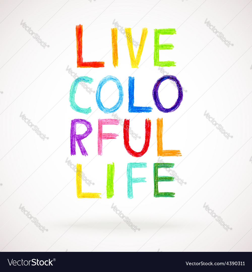 Hand drawn words - live colorful life watercolor vector | Price: 1 Credit (USD $1)