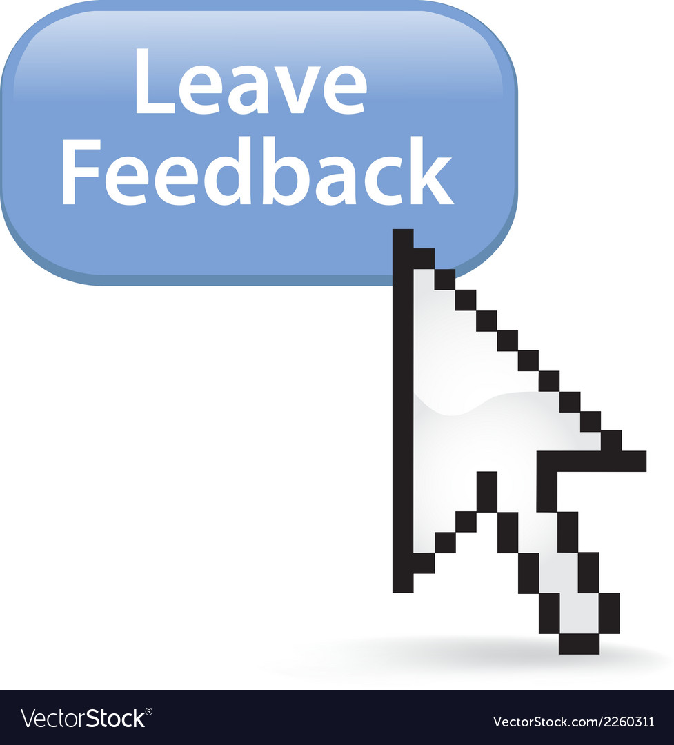 Leave feedback button click vector | Price: 1 Credit (USD $1)