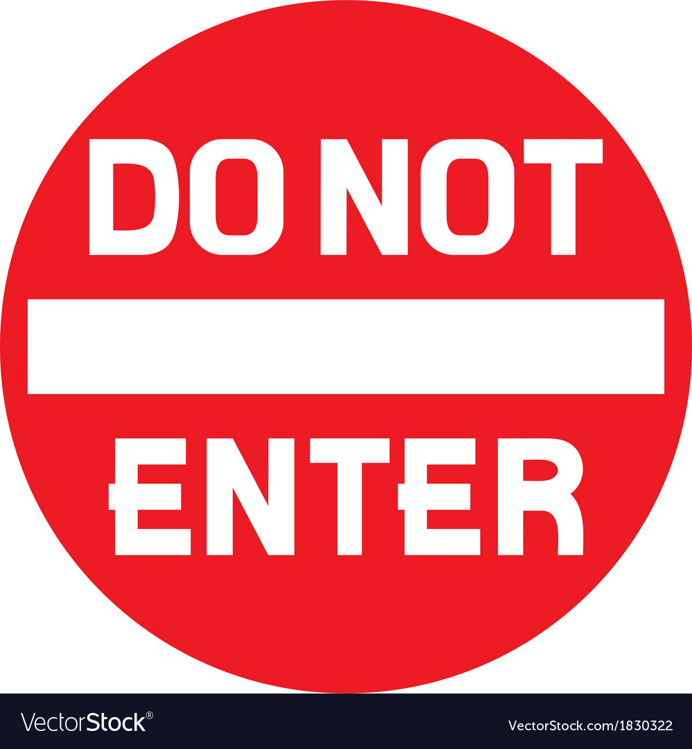 Do not enter warning sign vector | Price: 1 Credit (USD $1)