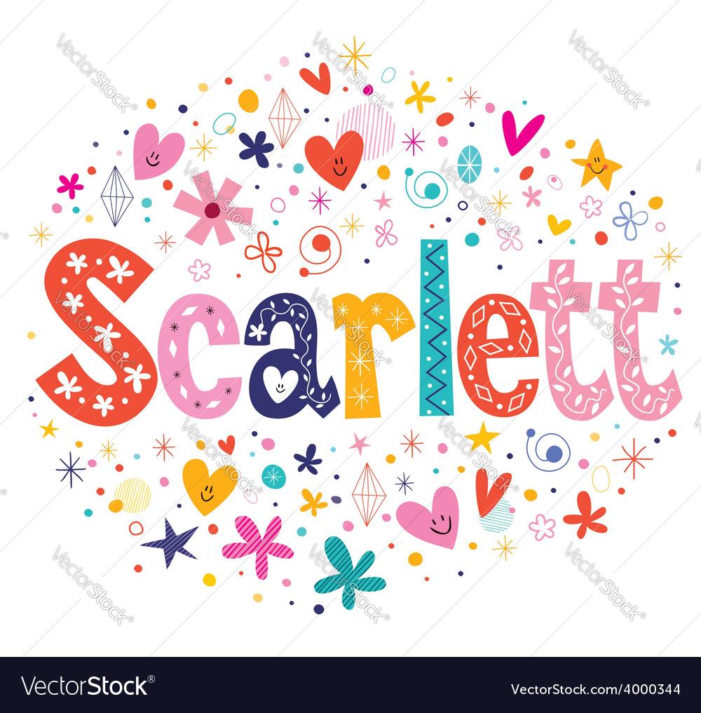 Scarlett female name decorative lettering type vector   Price: 1 Credit (USD $1)
