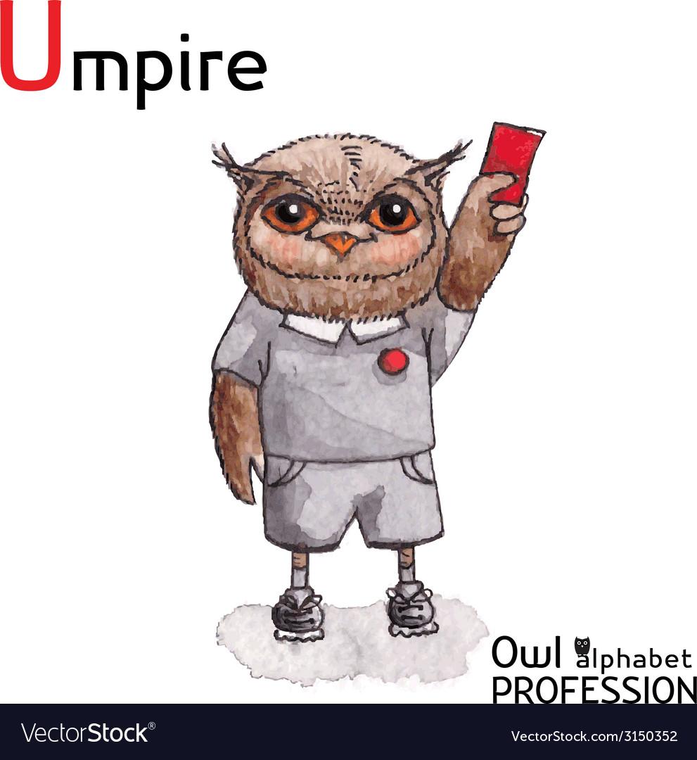 Alphabet professions owl letter u - umpire vector   Price: 1 Credit (USD $1)