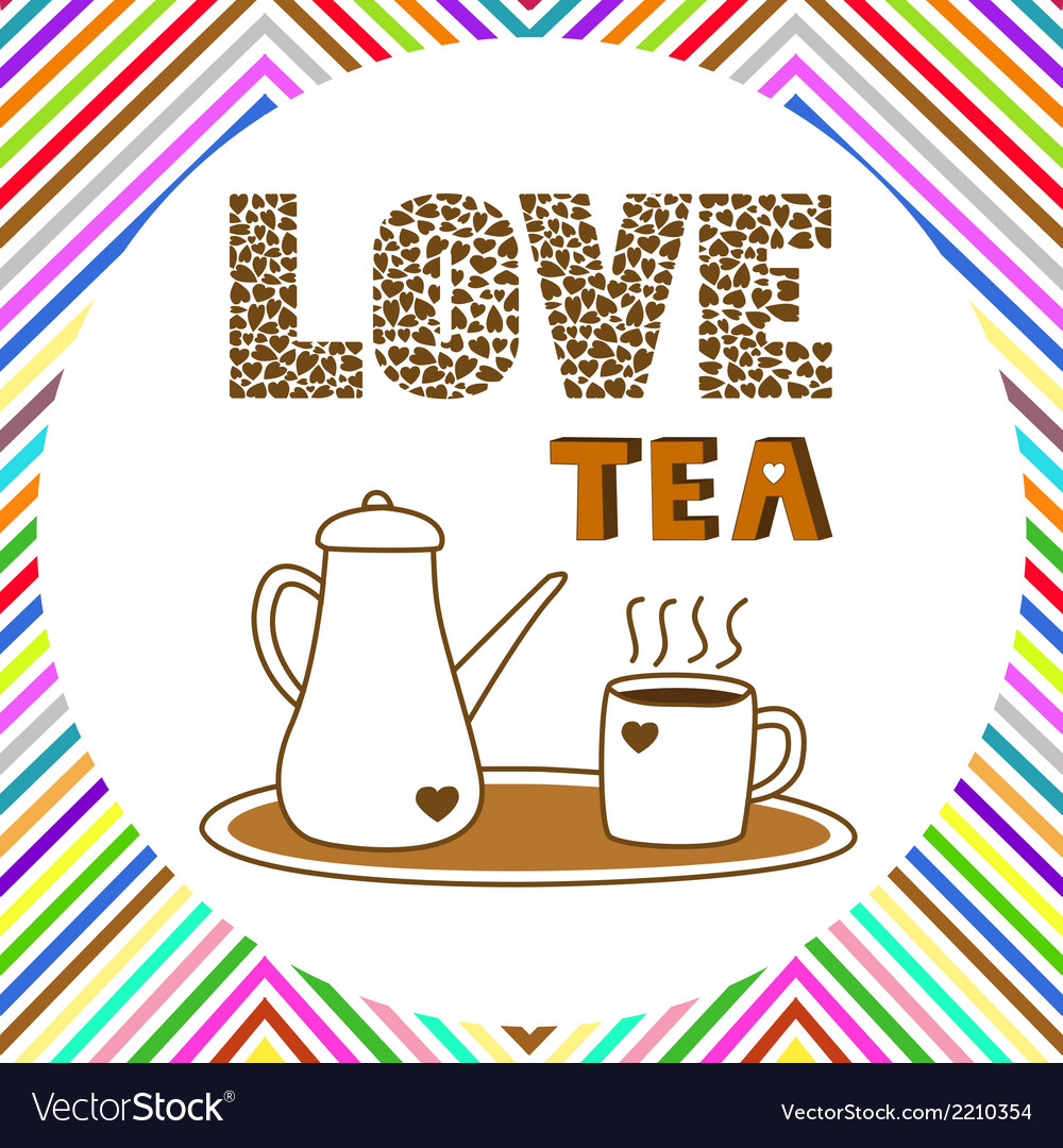 Love tea card5 vector | Price: 1 Credit (USD $1)