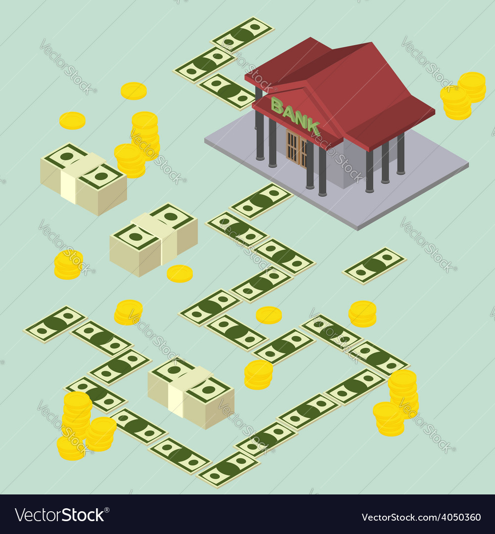 Way to the bank isometric style vector | Price: 1 Credit (USD $1)