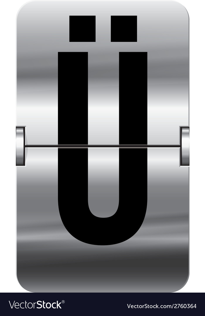 Alphabet silver flipboard letters u umlaut vector | Price: 1 Credit (USD $1)