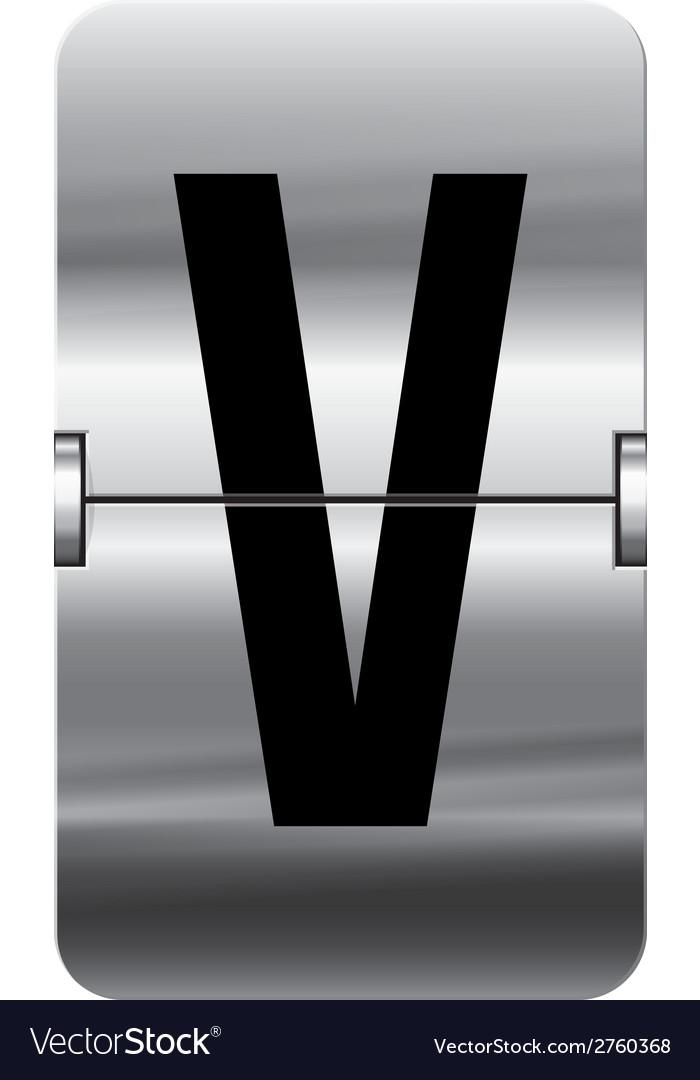 Alphabet silver flipboard letters v vector   Price: 1 Credit (USD $1)