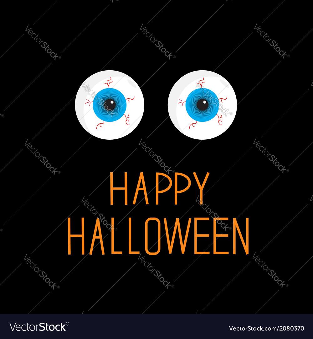 Eyeballs blue eyes happy halloween card vector | Price: 1 Credit (USD $1)