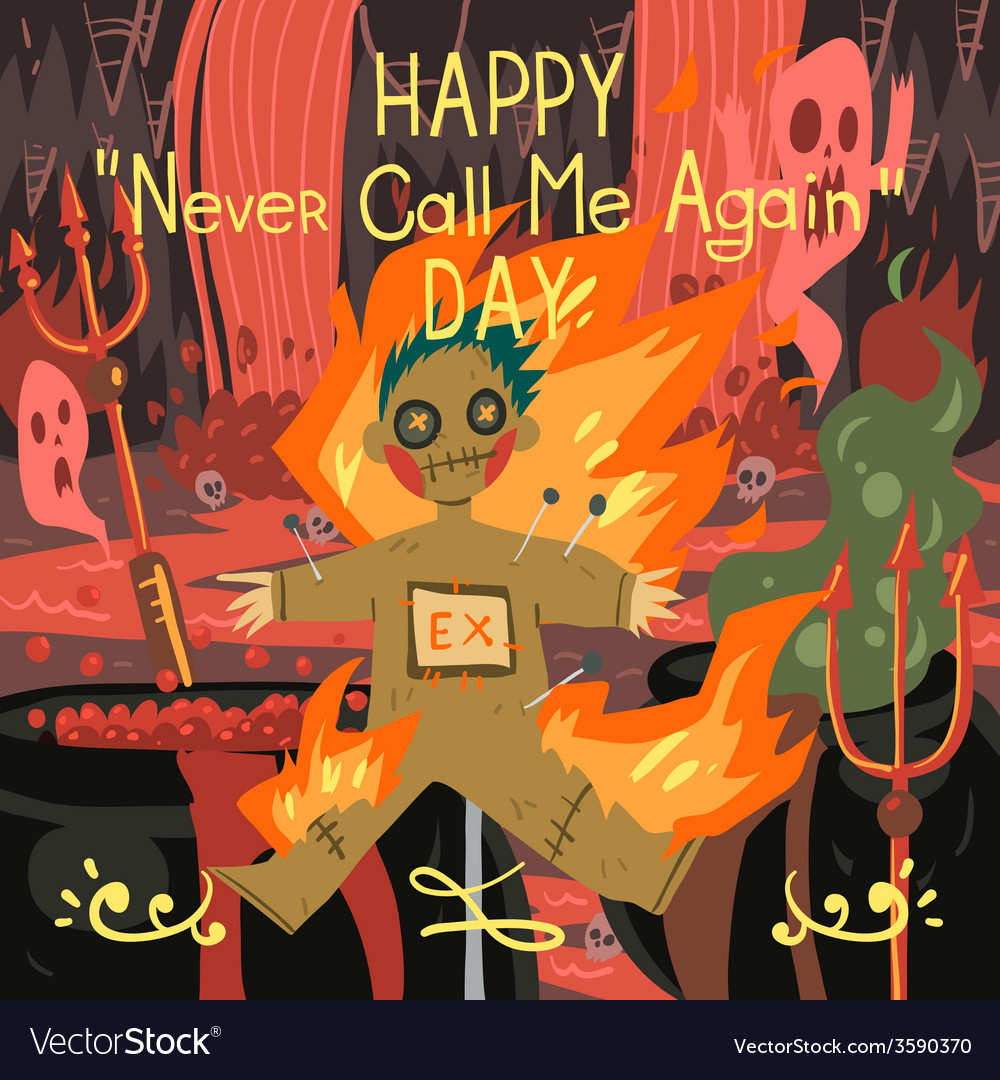 Happy never call me again day greeting card vector | Price: 1 Credit (USD $1)