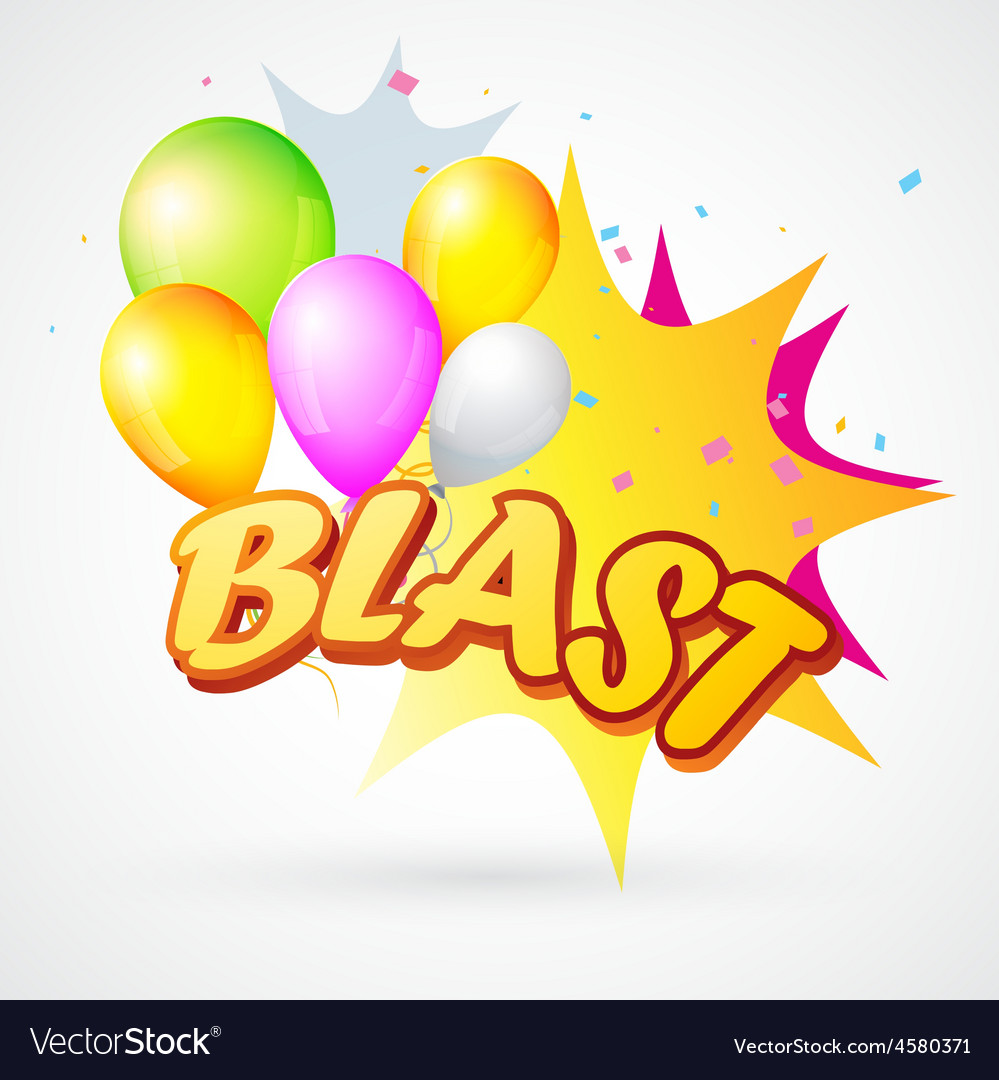 Blast with balloon vector | Price: 1 Credit (USD $1)