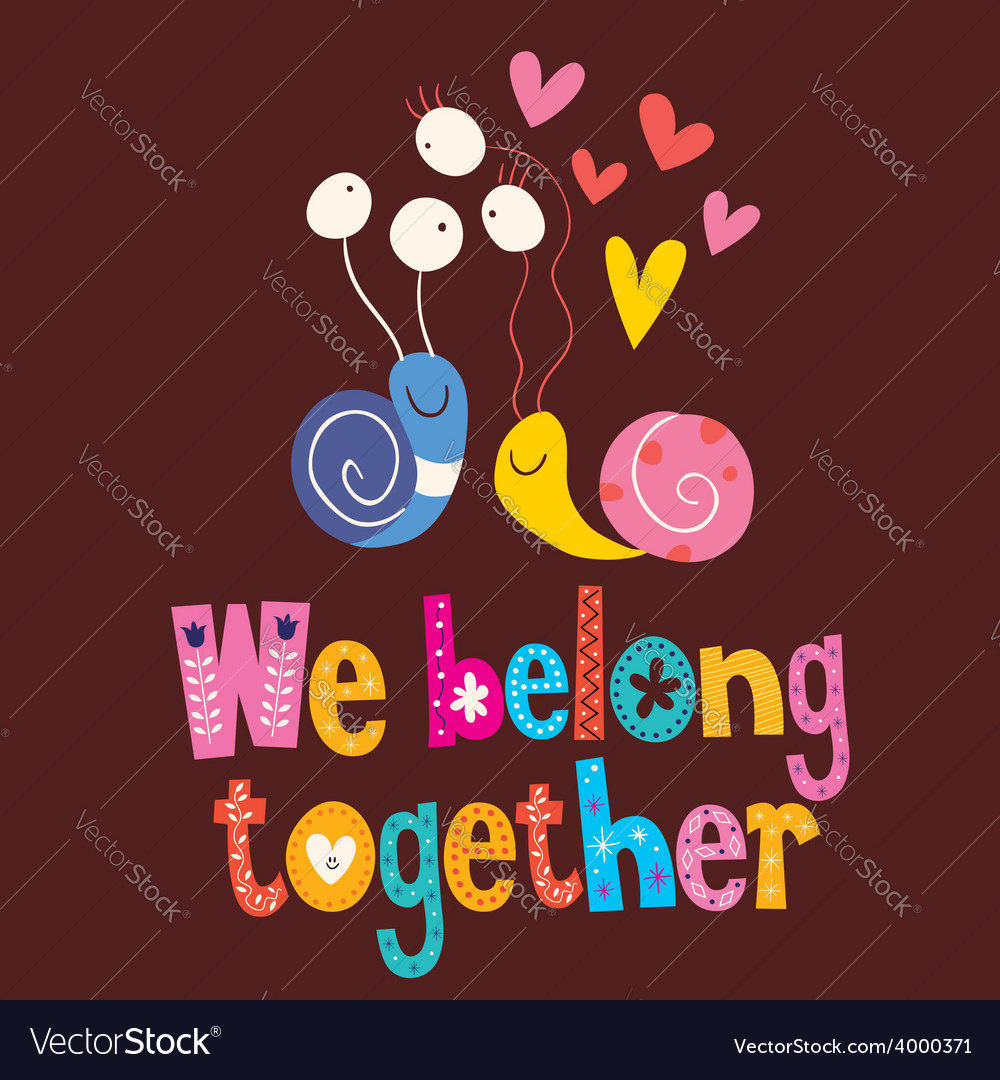 We belong together cute snails love card 2 vector | Price: 1 Credit (USD $1)