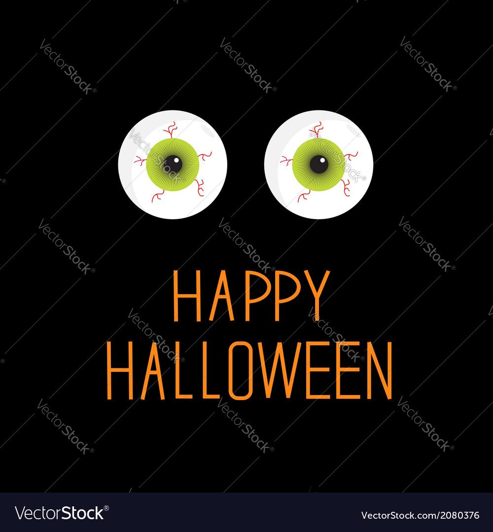 Eyeballs green eyes happy halloween card vector   Price: 1 Credit (USD $1)