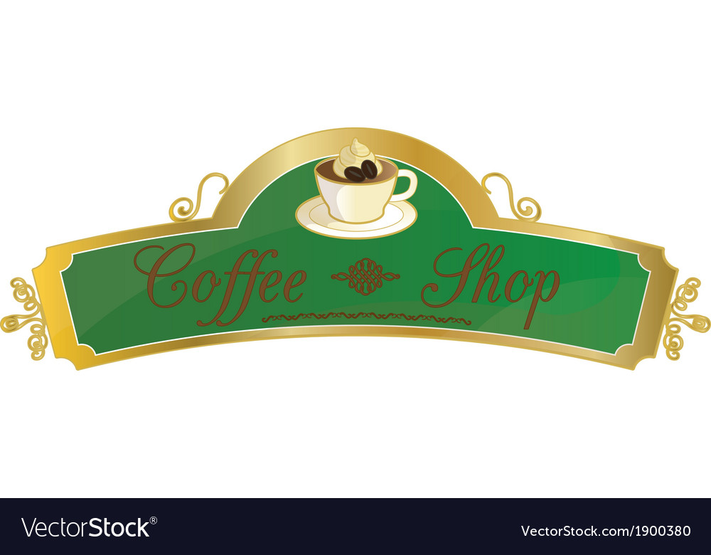 Coffee shop sign vector | Price: 1 Credit (USD $1)