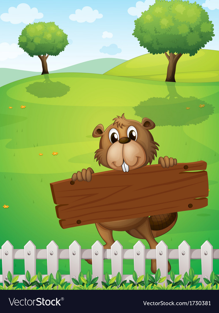 A beaver with an empty wooden board vector | Price: 1 Credit (USD $1)