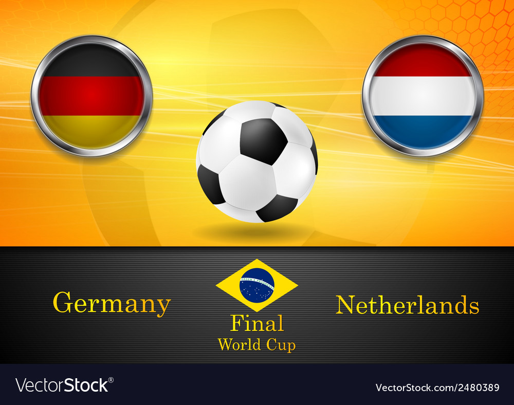Final football germany and netherlands in brazil vector | Price: 1 Credit (USD $1)