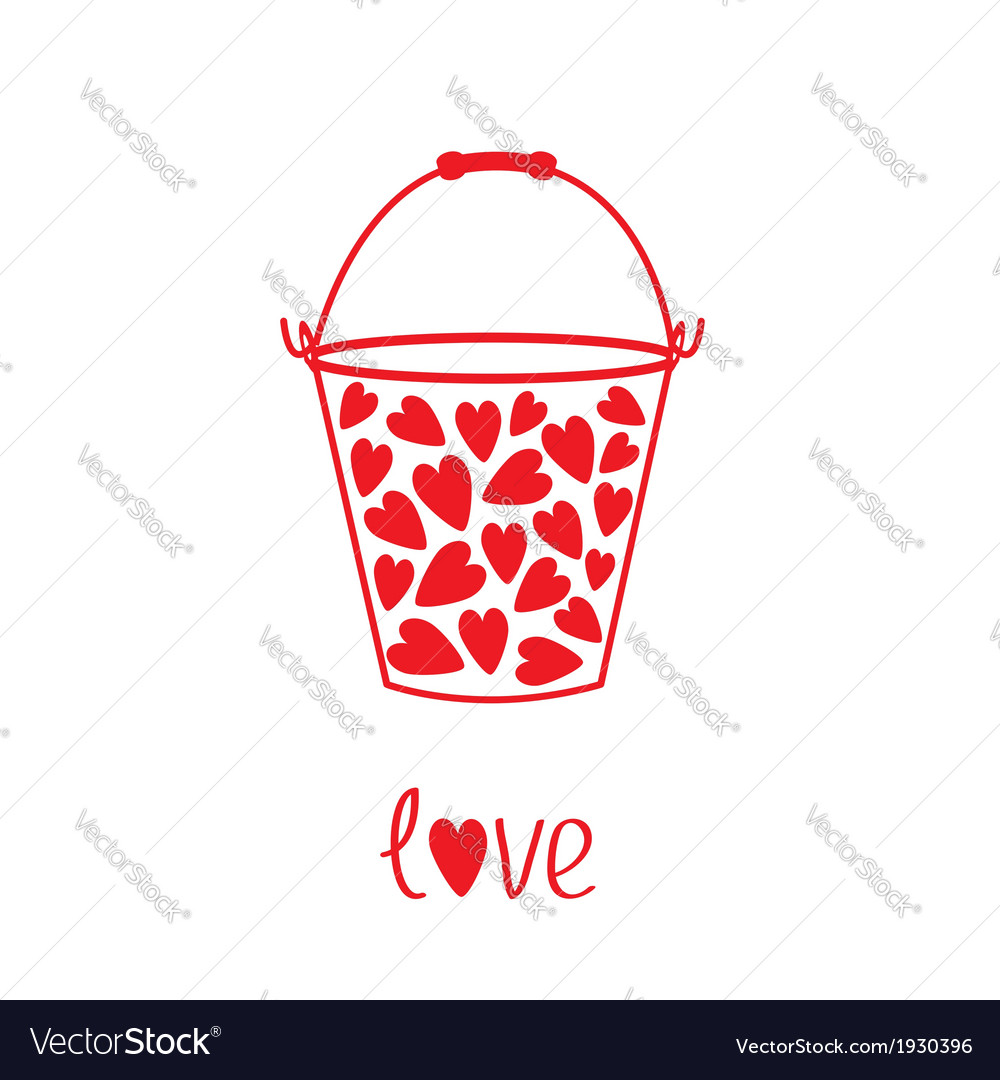 Love bucket with hearts inside card vector | Price: 1 Credit (USD $1)