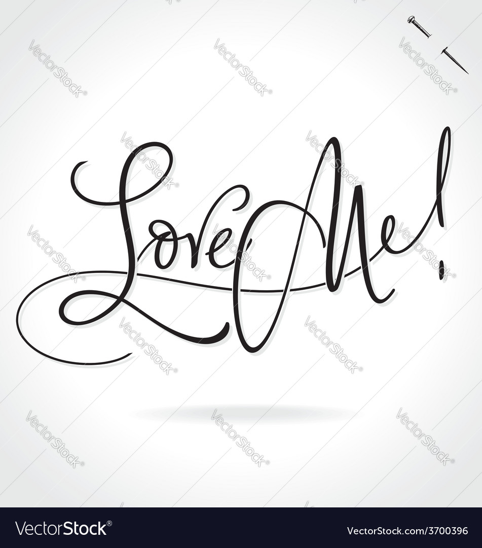Love me hand lettering vector | Price: 1 Credit (USD $1)