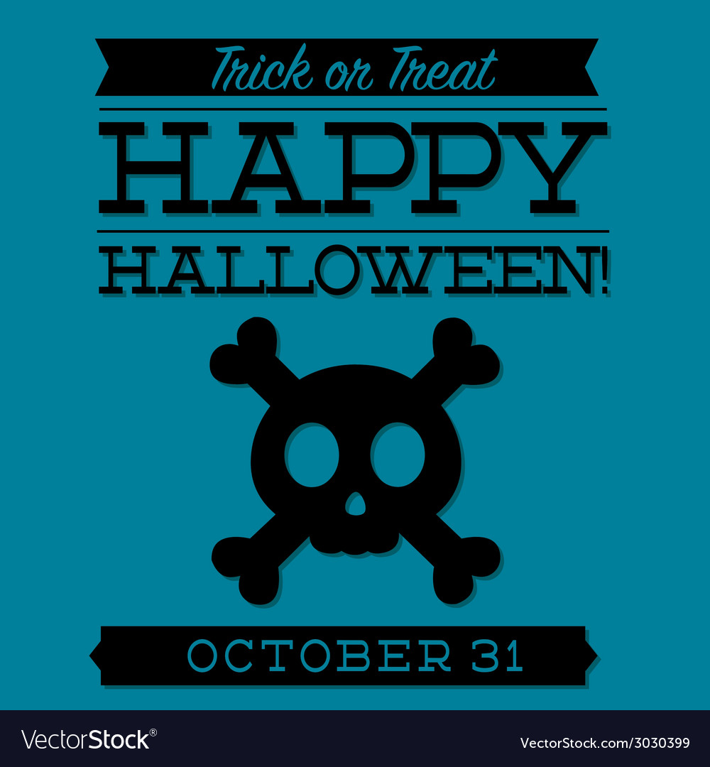 Skull and cross bones typographic halloween card vector | Price: 1 Credit (USD $1)
