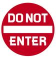 Do not enter warning sign vector