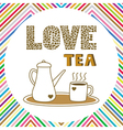 Love tea card5 vector