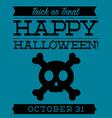 Skull and cross bones typographic halloween card vector