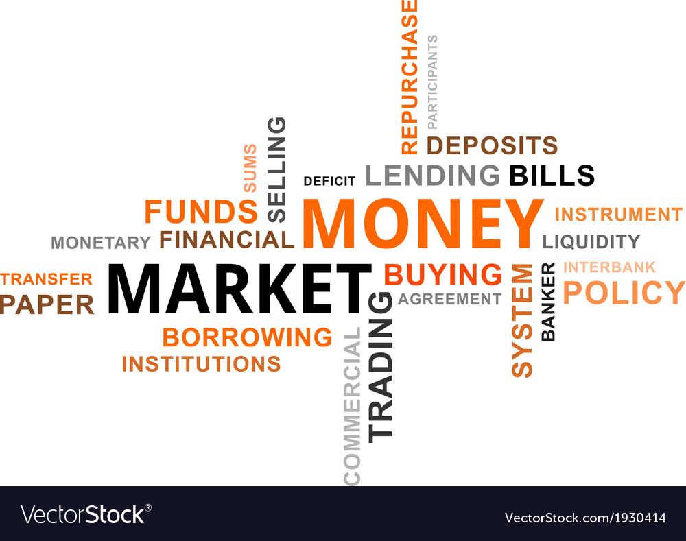 Word cloud money market vector | Price: 1 Credit (USD $1)