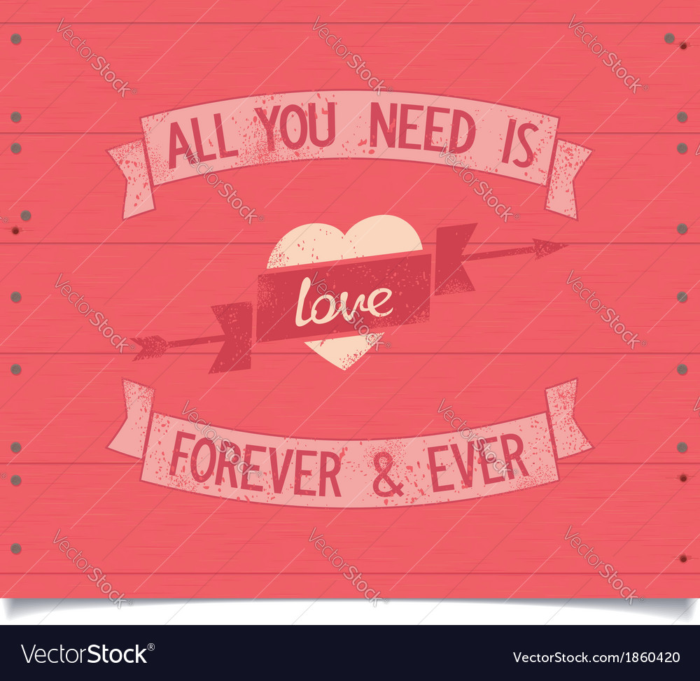 All you need is love vintage american style phrase vector | Price: 1 Credit (USD $1)