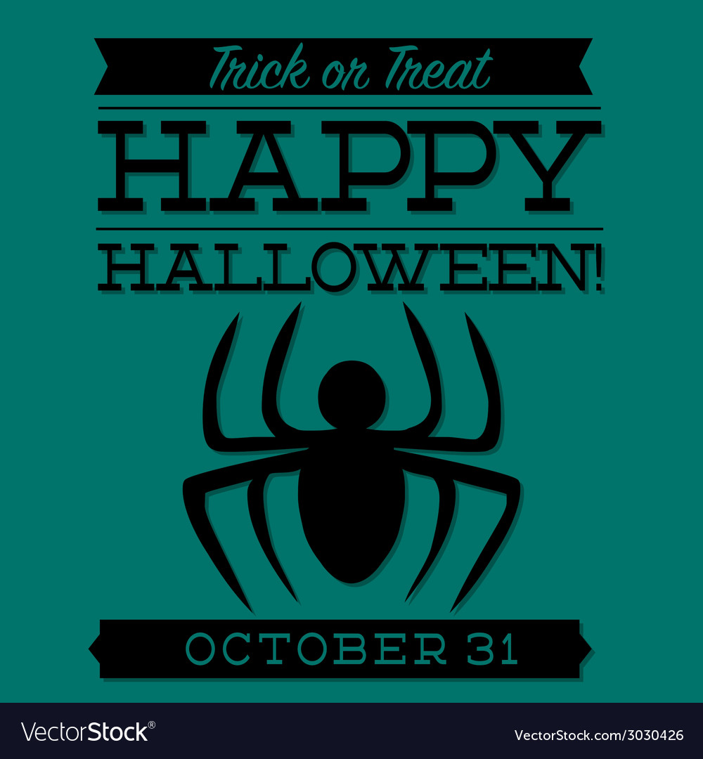 Spider typographic halloween card in format vector | Price: 1 Credit (USD $1)